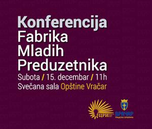 10.12.2018 - Fabrika mladih preduzetnika